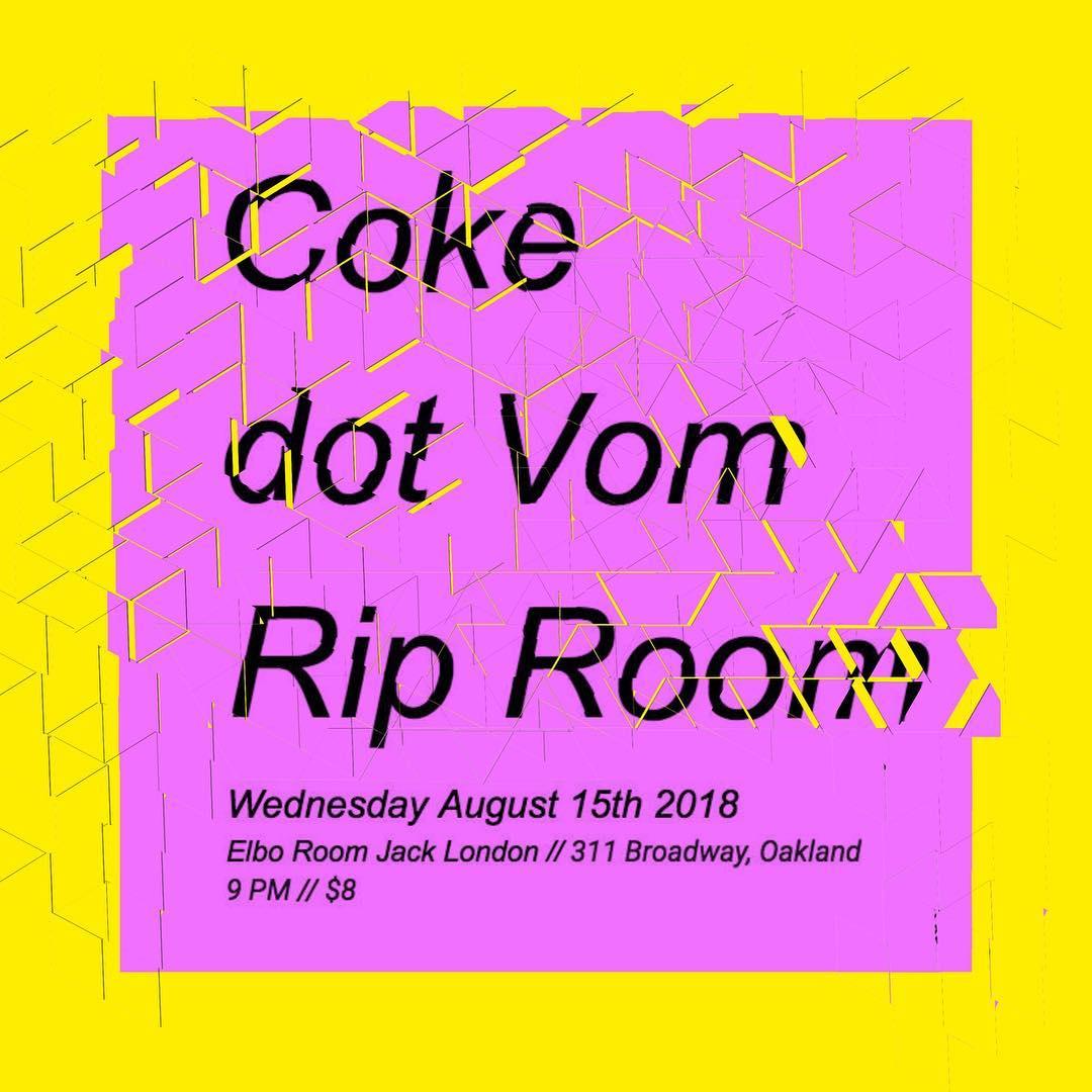 Coke dot Vom Rip Room at Elbo Room
